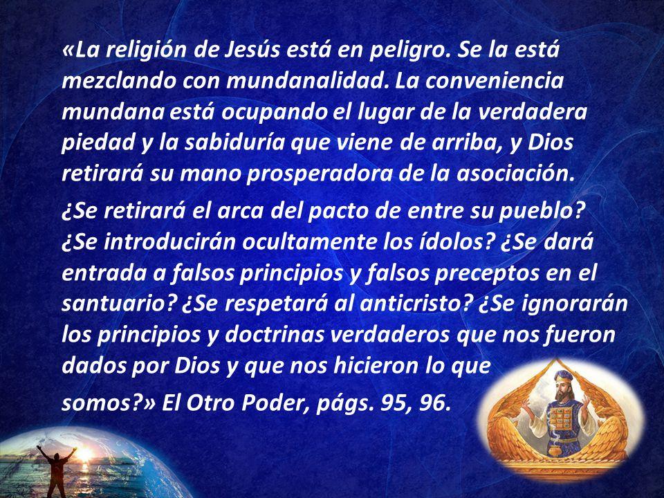 «La religión de Jesús está en peligro