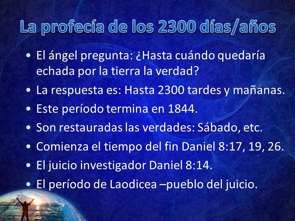 La profecía de los 2300 días/años