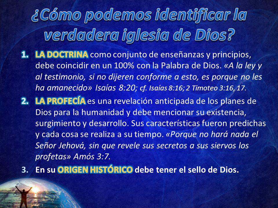 ¿Cómo podemos identificar la verdadera iglesia de Dios