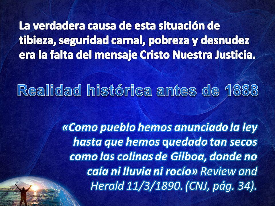 Realidad histórica antes de 1888