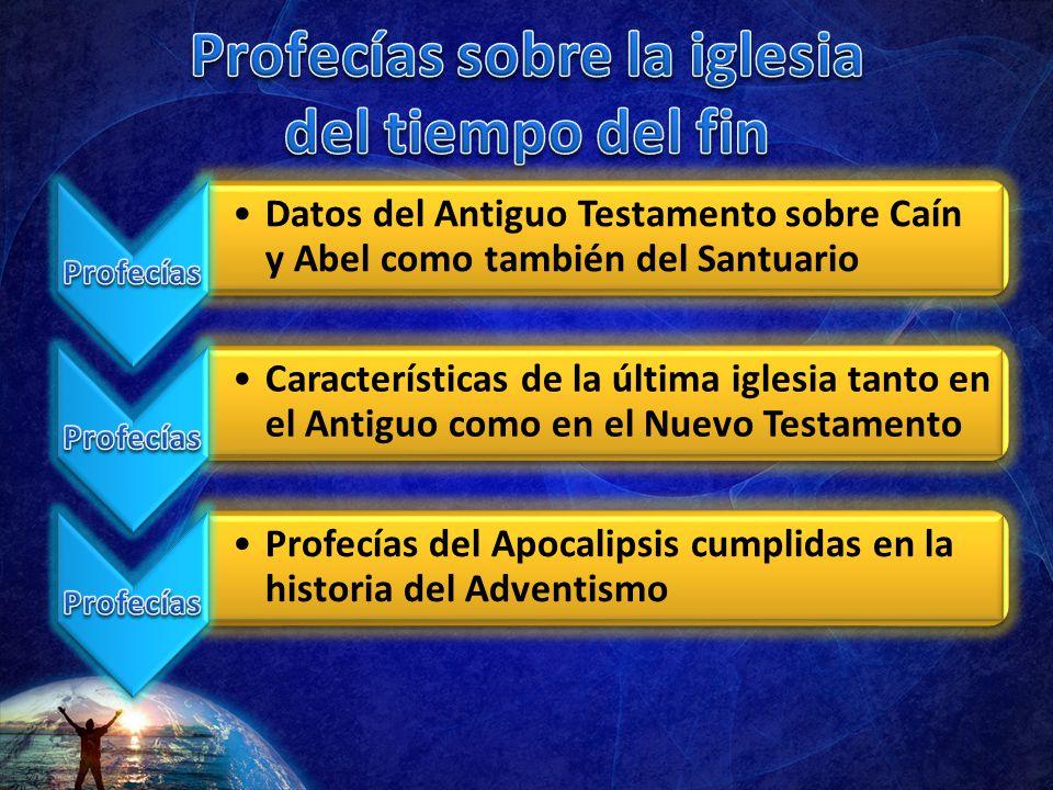 Profecías sobre la iglesia del tiempo del fin