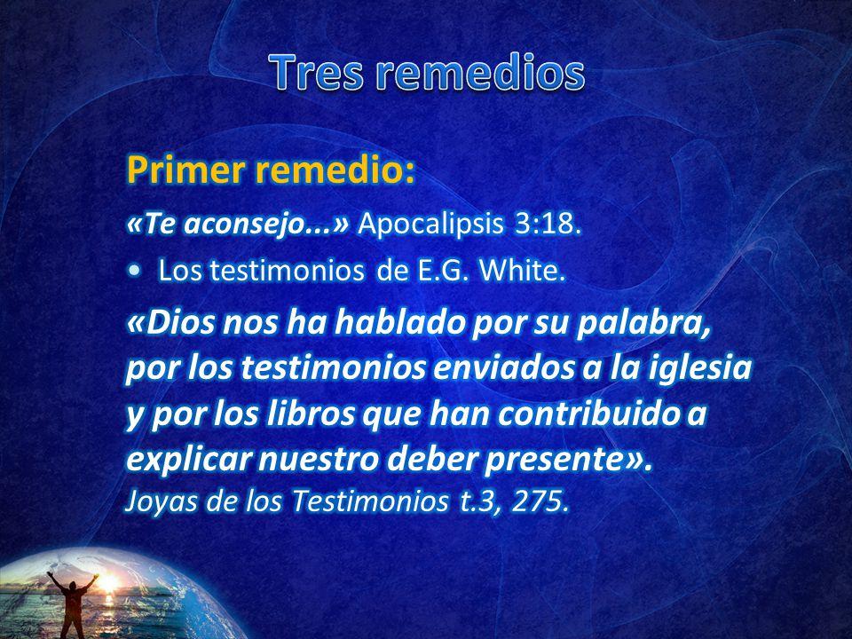 Tres remedios Primer remedio: