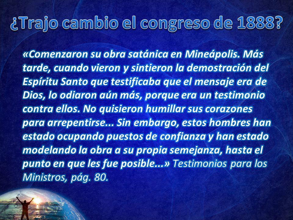 ¿Trajo cambio el congreso de 1888