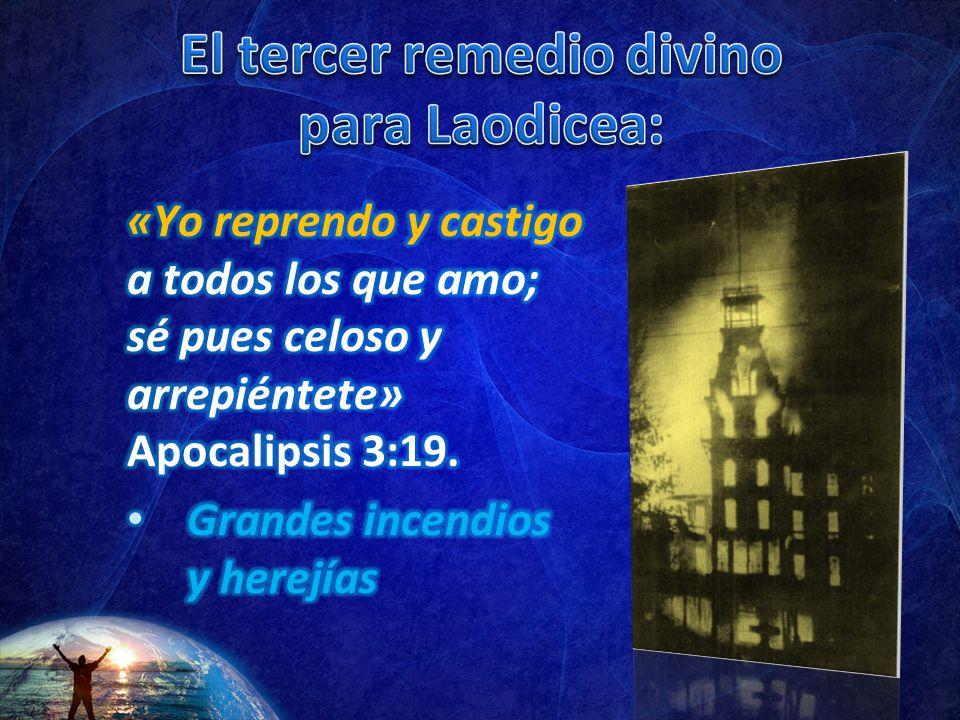 El tercer remedio divino para Laodicea: