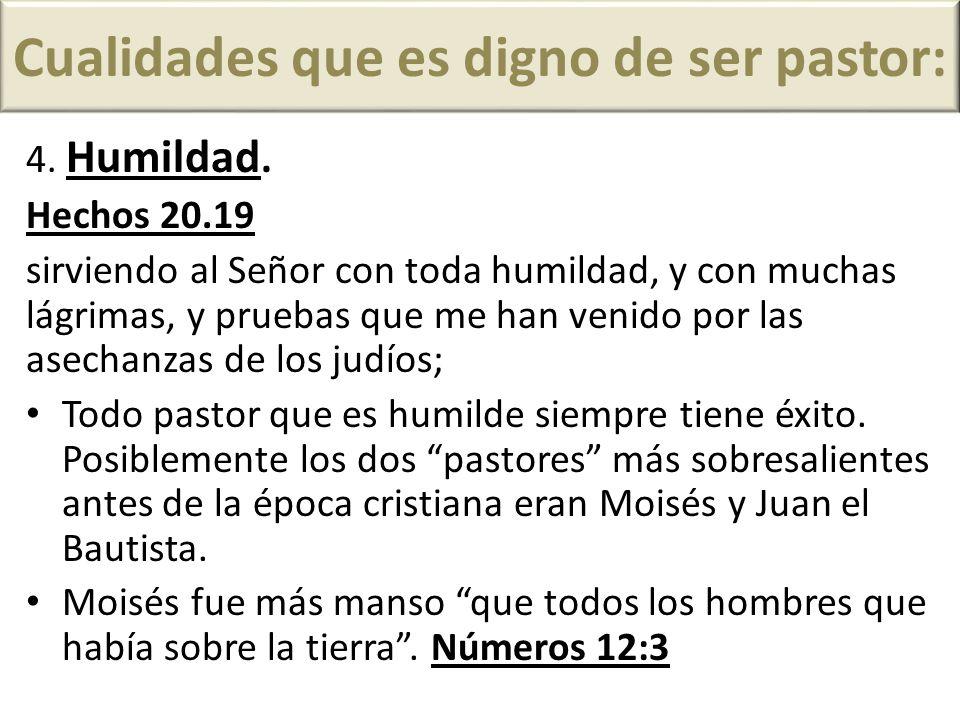 Cualidades que es digno de ser pastor:
