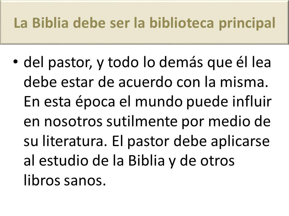 La Biblia debe ser la biblioteca principal