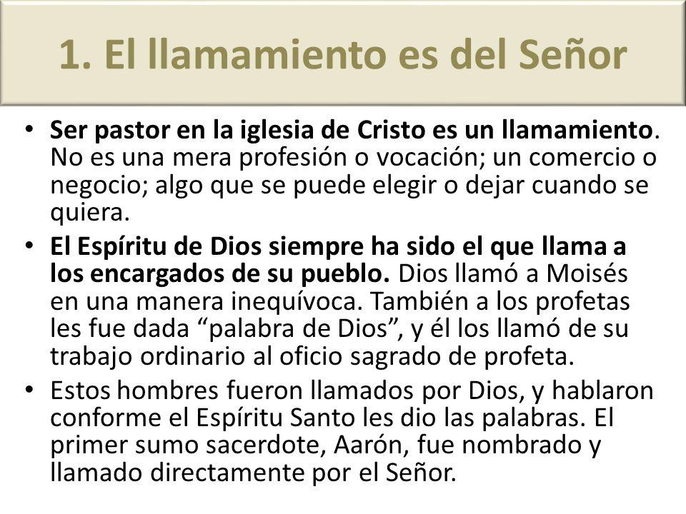 1. El llamamiento es del Señor