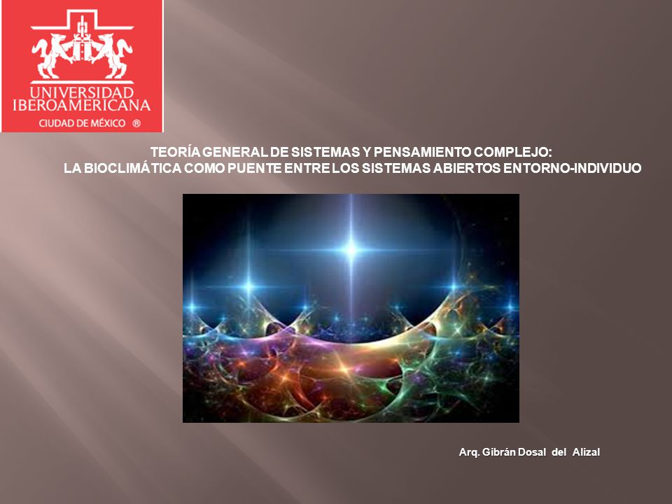 TEORÍA GENERAL DE SISTEMAS Y PENSAMIENTO COMPLEJO: