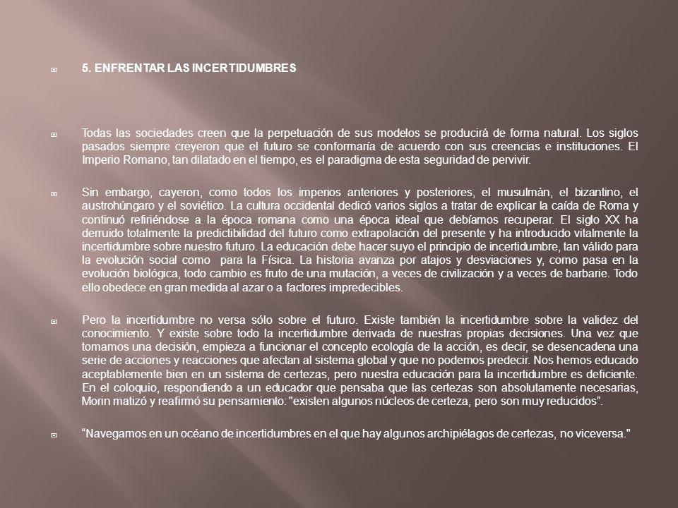 5. ENFRENTAR LAS INCERTIDUMBRES
