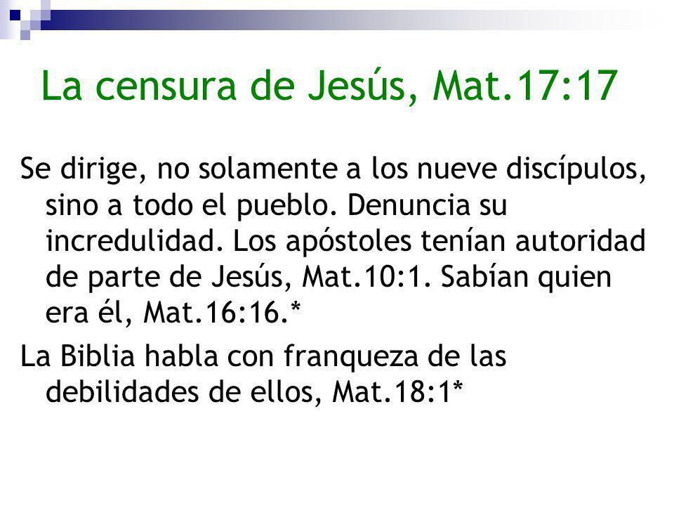 La censura de Jesús, Mat.17:17
