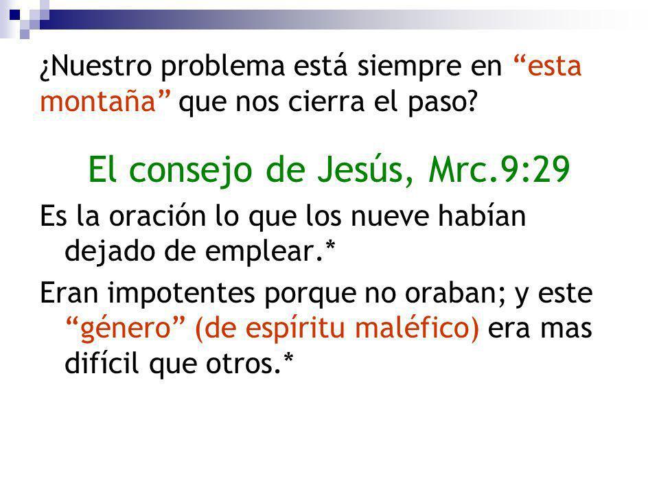 El consejo de Jesús, Mrc.9:29