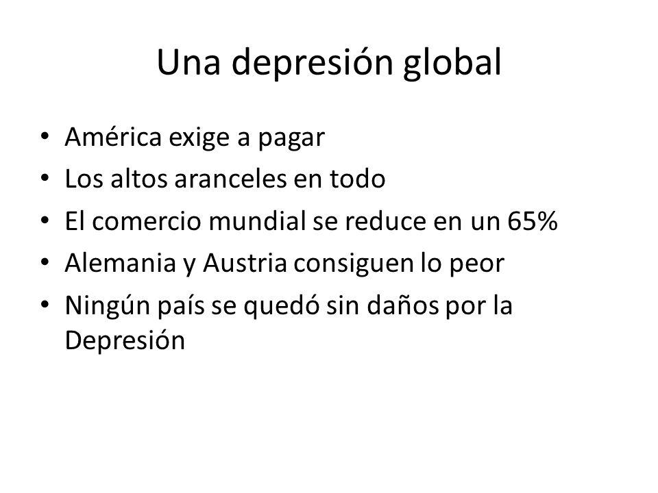Una depresión global América exige a pagar Los altos aranceles en todo