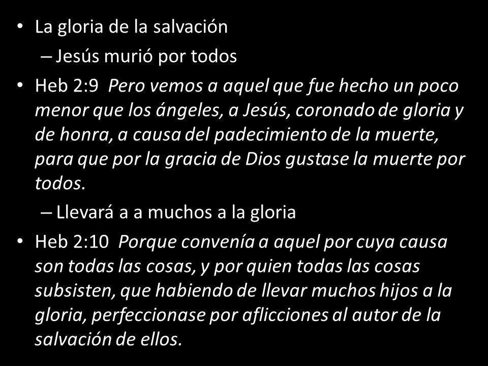 La gloria de la salvación