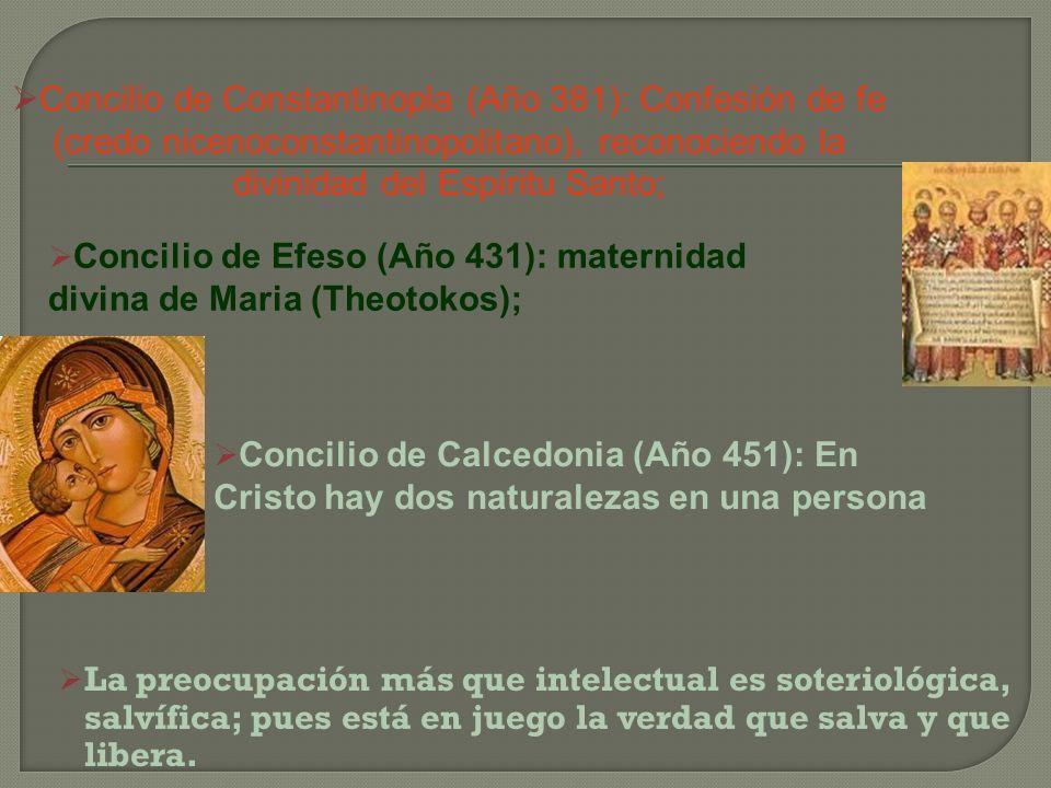 Concilio de Constantinopla (Año 381): Confesión de fe (credo nicenoconstantinopolitano), reconociendo la divinidad del Espíritu Santo;