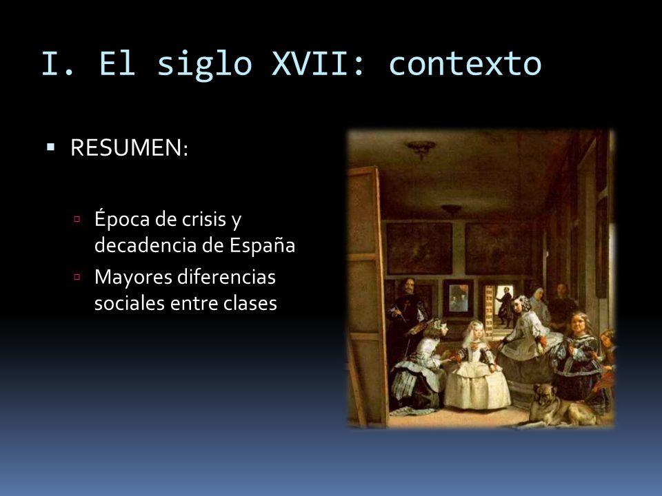 I. El siglo XVII: contexto