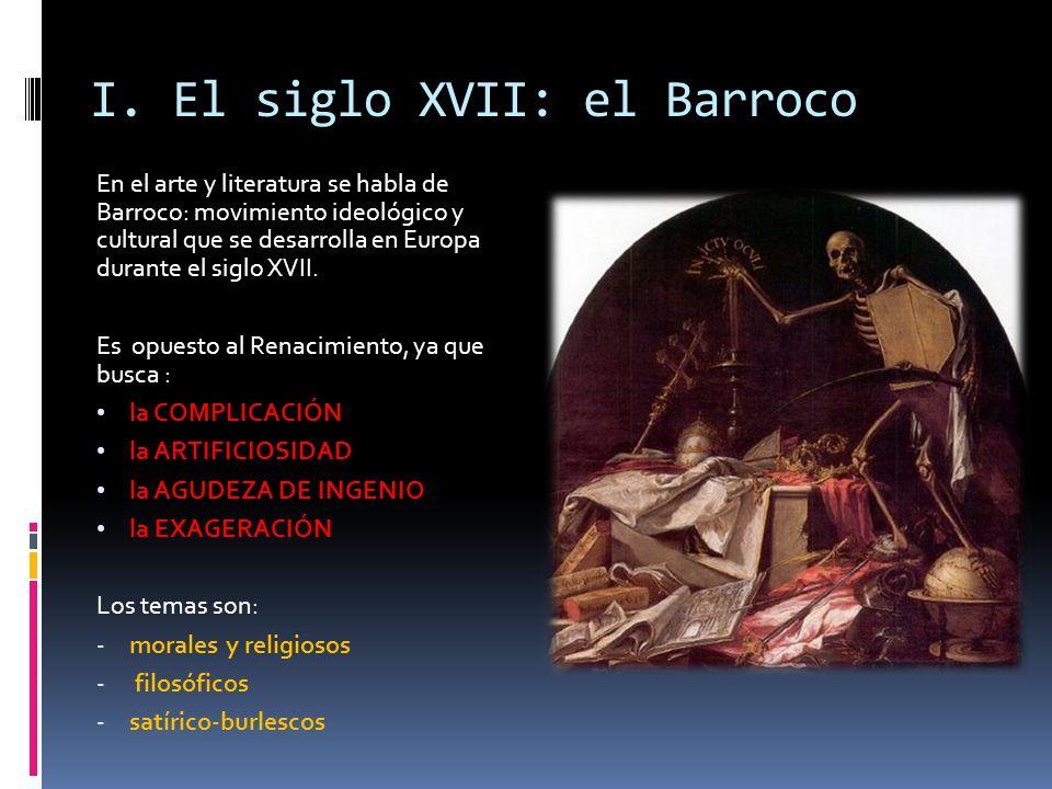 I. El siglo XVII: el Barroco