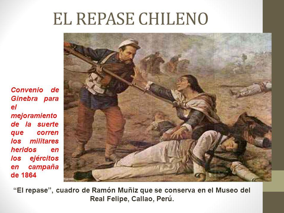 EL REPASE CHILENO Convenio de Ginebra para el mejoramiento de la suerte que corren los militares heridos en los ejércitos en campaña de 1864.