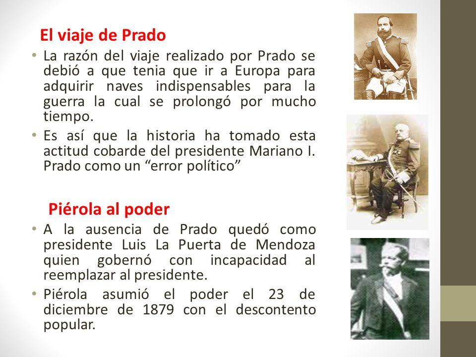 El viaje de Prado Piérola al poder