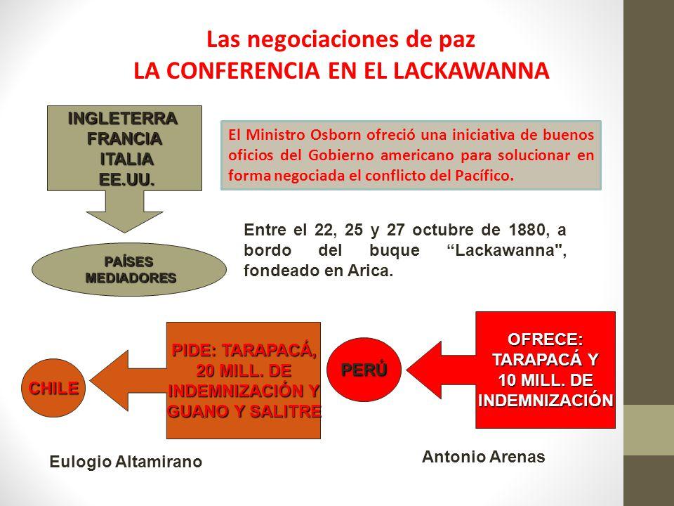 Las negociaciones de paz LA CONFERENCIA EN EL LACKAWANNA