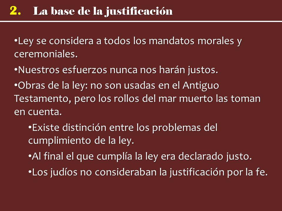 Ley se considera a todos los mandatos morales y ceremoniales.