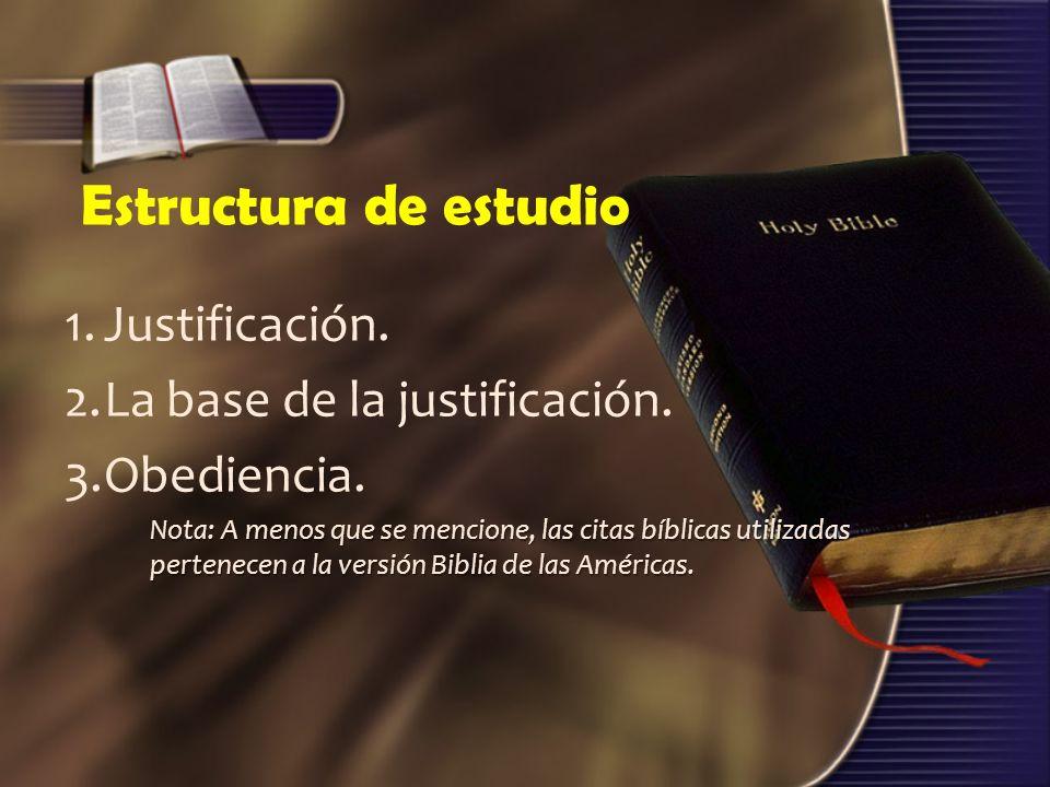 Estructura de estudio 1. Justificación.