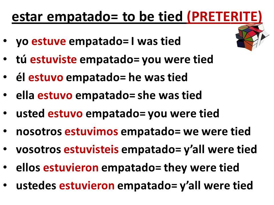 estar empatado= to be tied (PRETERITE)