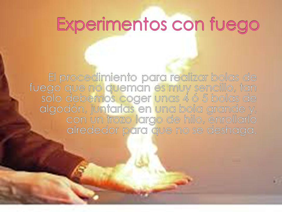 Experimentos con fuego