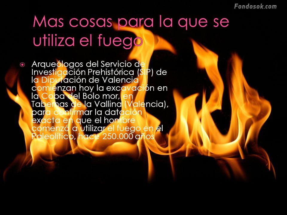 Mas cosas para la que se utiliza el fuego