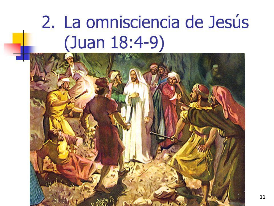 La omnisciencia de Jesús (Juan 18:4-9)