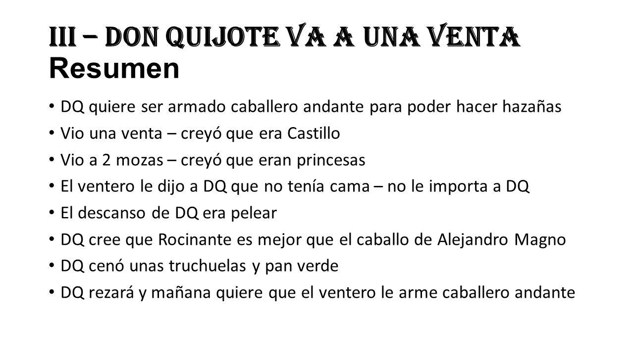 III – Don Quijote va a una venta Resumen