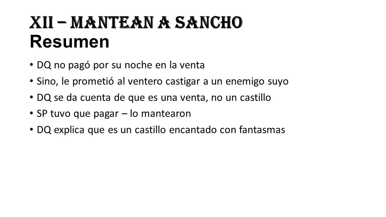 XII – Mantean a Sancho Resumen