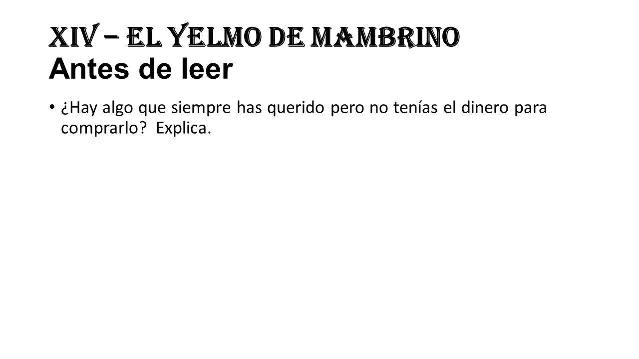 XIV – El Yelmo de Mambrino Antes de leer