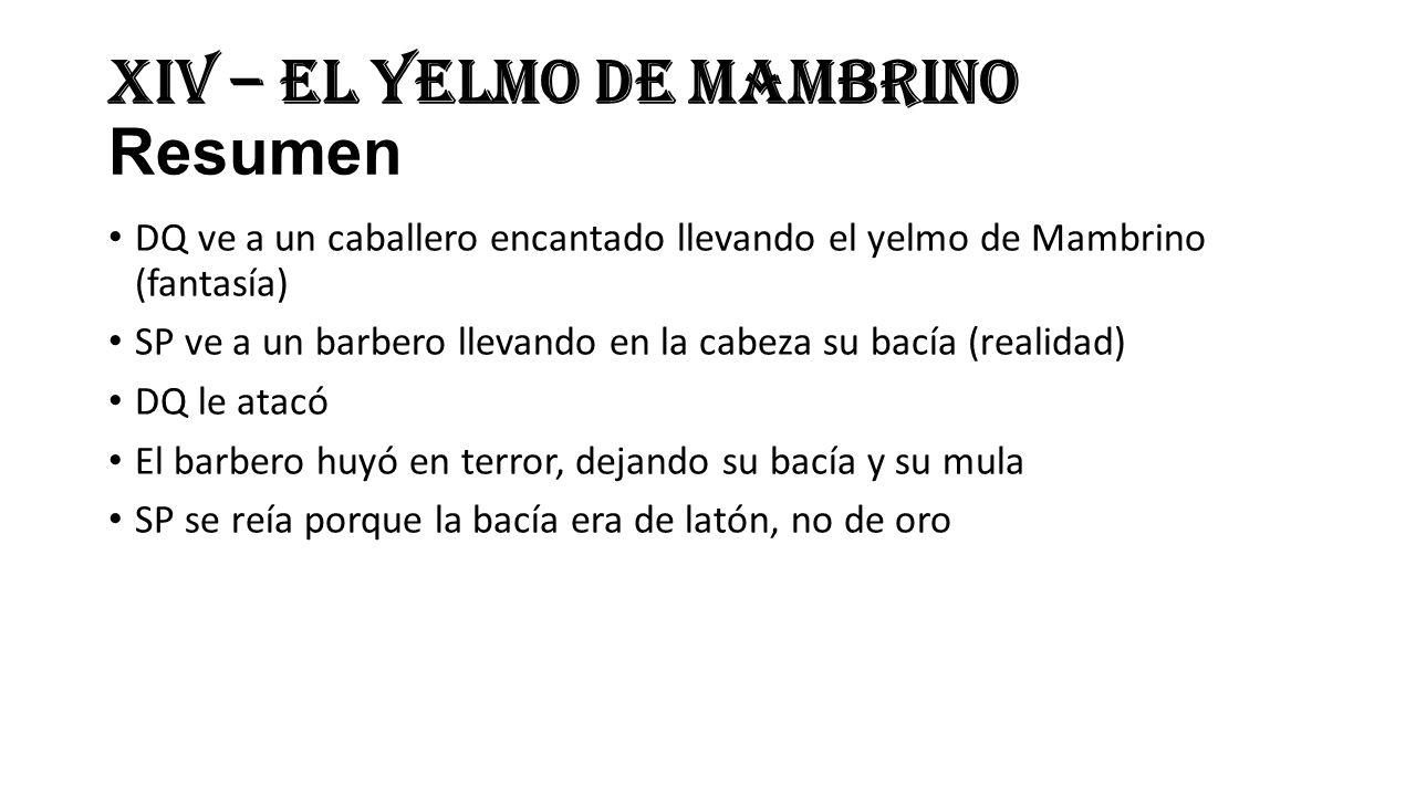 XIV – El Yelmo de Mambrino Resumen