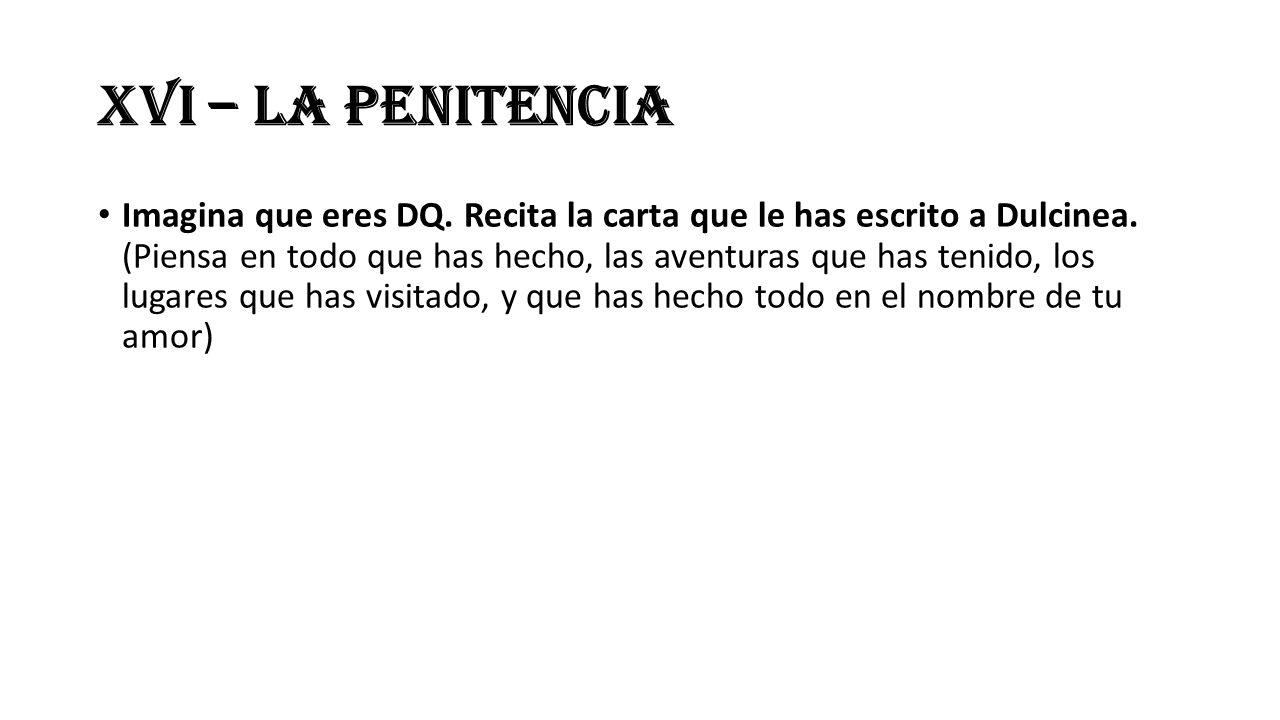 XVI – La penitencia