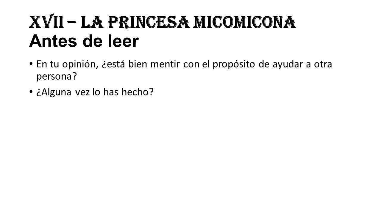 XVII – La princesa Micomicona Antes de leer