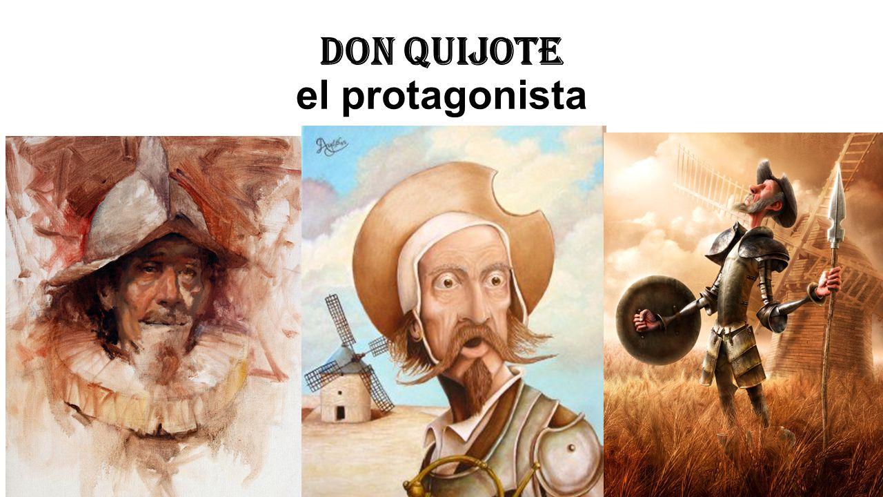 Don Quijote el protagonista