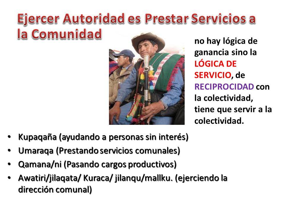 Ejercer Autoridad es Prestar Servicios a la Comunidad