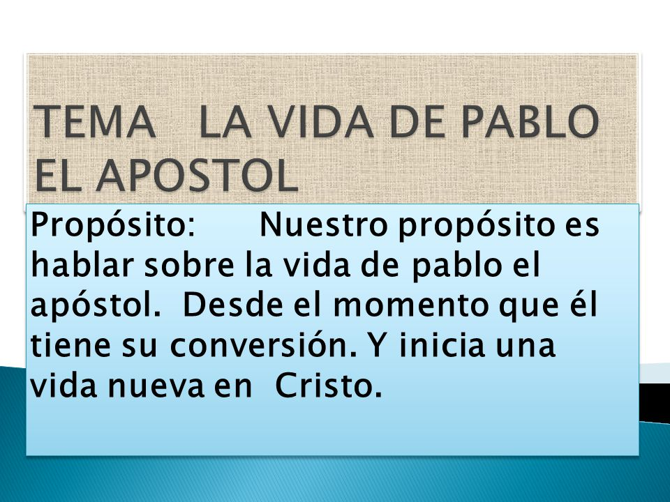 TEMA LA VIDA DE PABLO EL APOSTOL