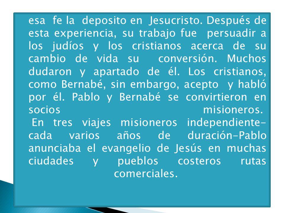 esa fe la deposito en Jesucristo
