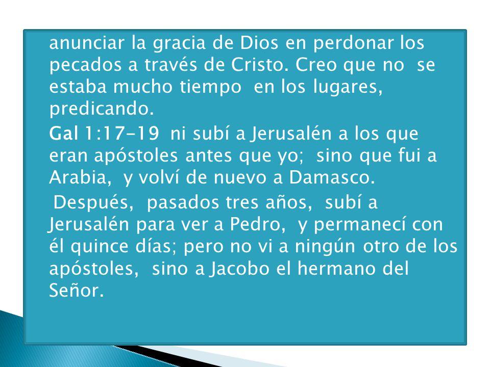 anunciar la gracia de Dios en perdonar los pecados a través de Cristo