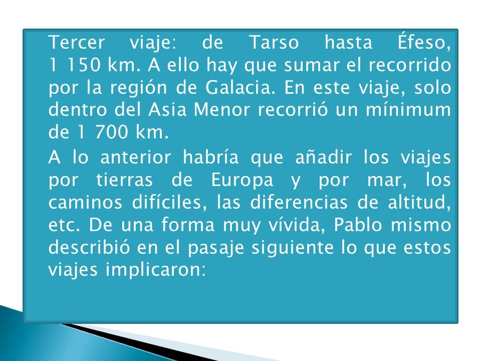Tercer viaje: de Tarso hasta Éfeso, 1 150 km