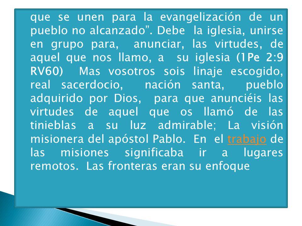 que se unen para la evangelización de un pueblo no alcanzado
