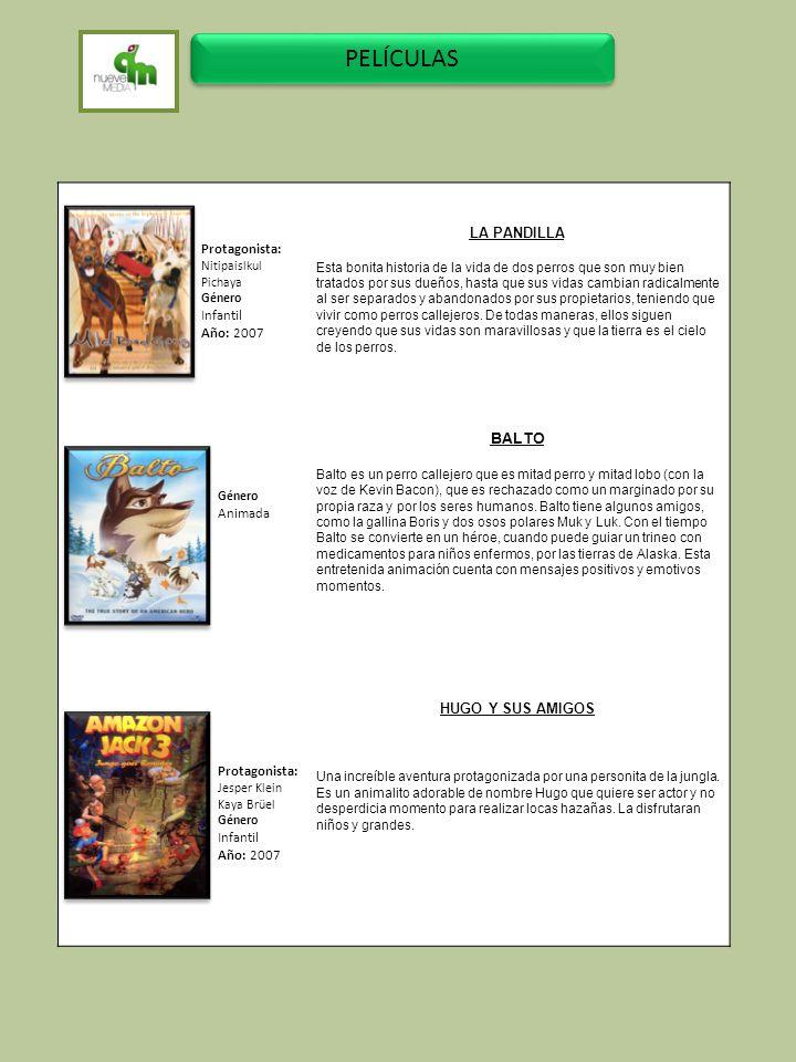 PELÍCULAS LA PANDILLA BALTO Protagonista: Infantil Año: 2007