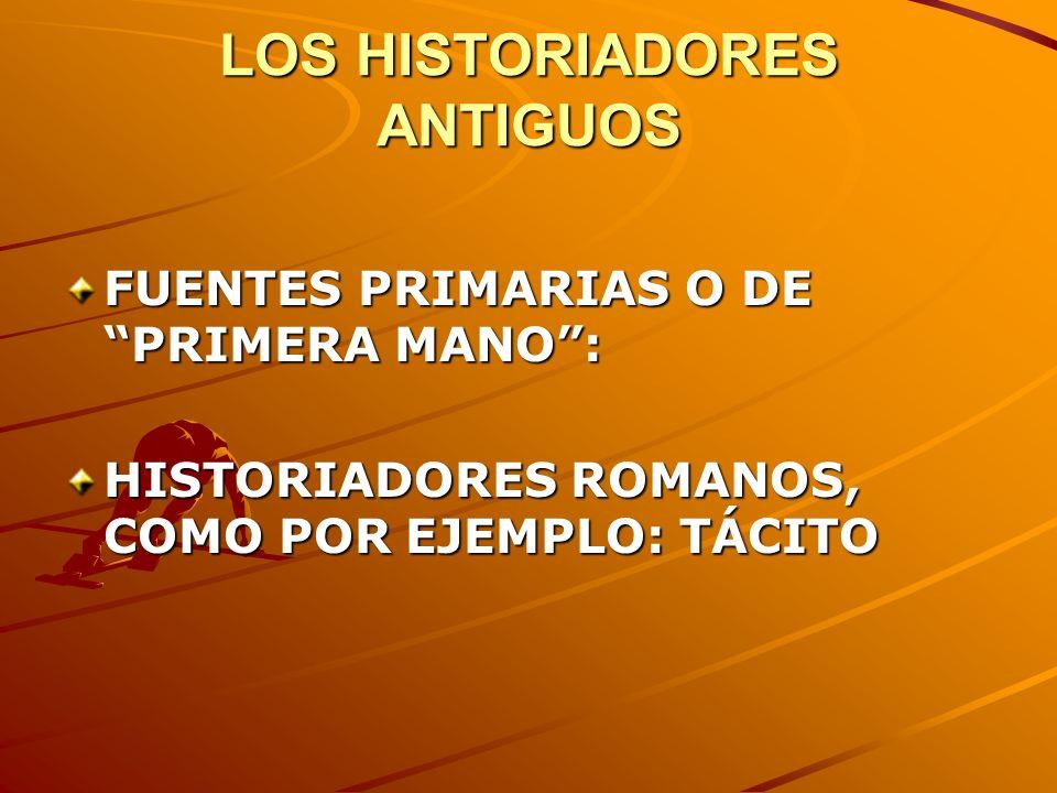 LOS HISTORIADORES ANTIGUOS