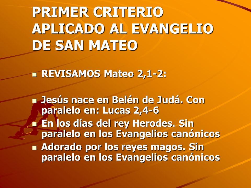 PRIMER CRITERIO APLICADO AL EVANGELIO DE SAN MATEO