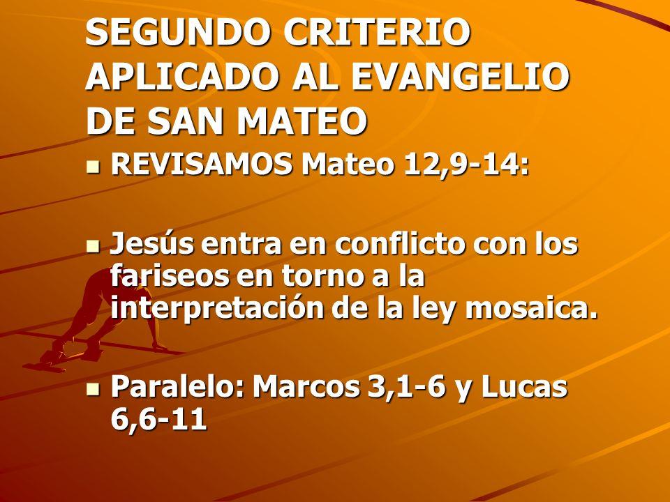 SEGUNDO CRITERIO APLICADO AL EVANGELIO DE SAN MATEO