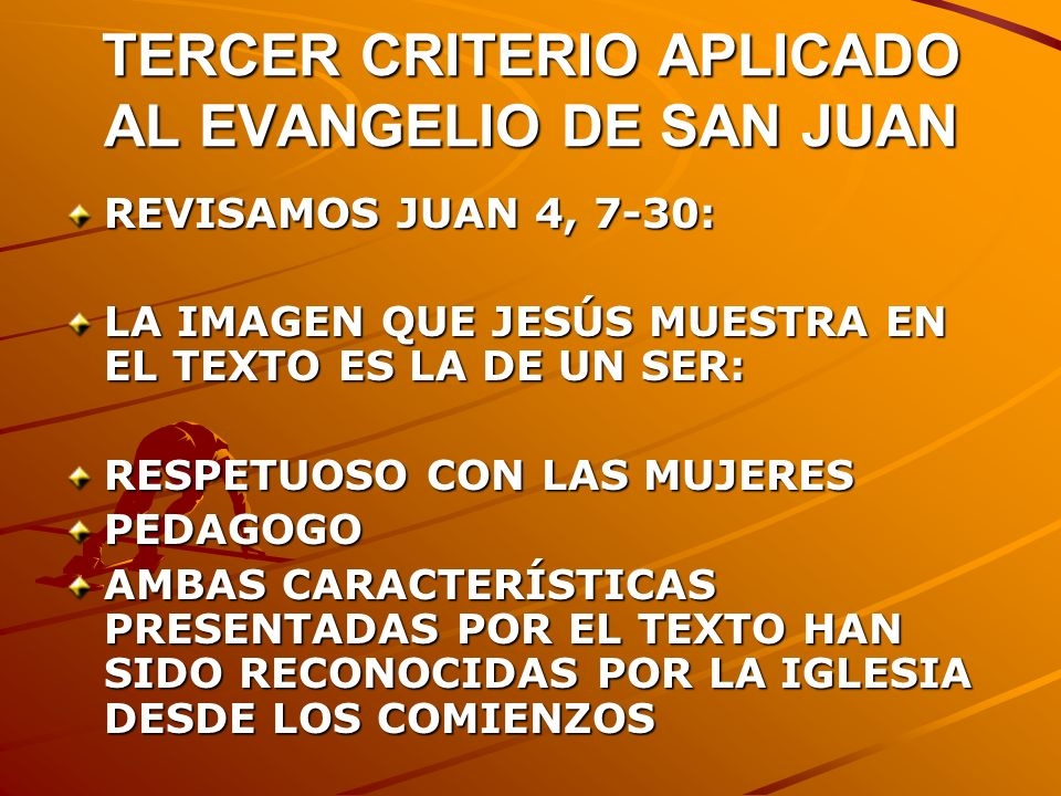 TERCER CRITERIO APLICADO AL EVANGELIO DE SAN JUAN