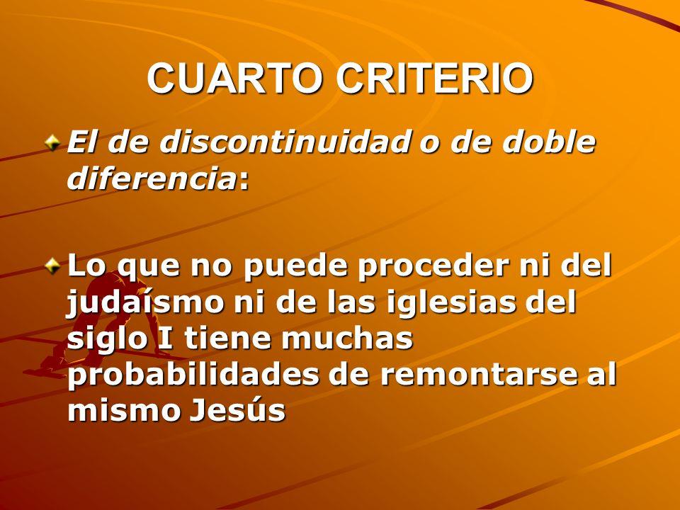 CUARTO CRITERIO El de discontinuidad o de doble diferencia: