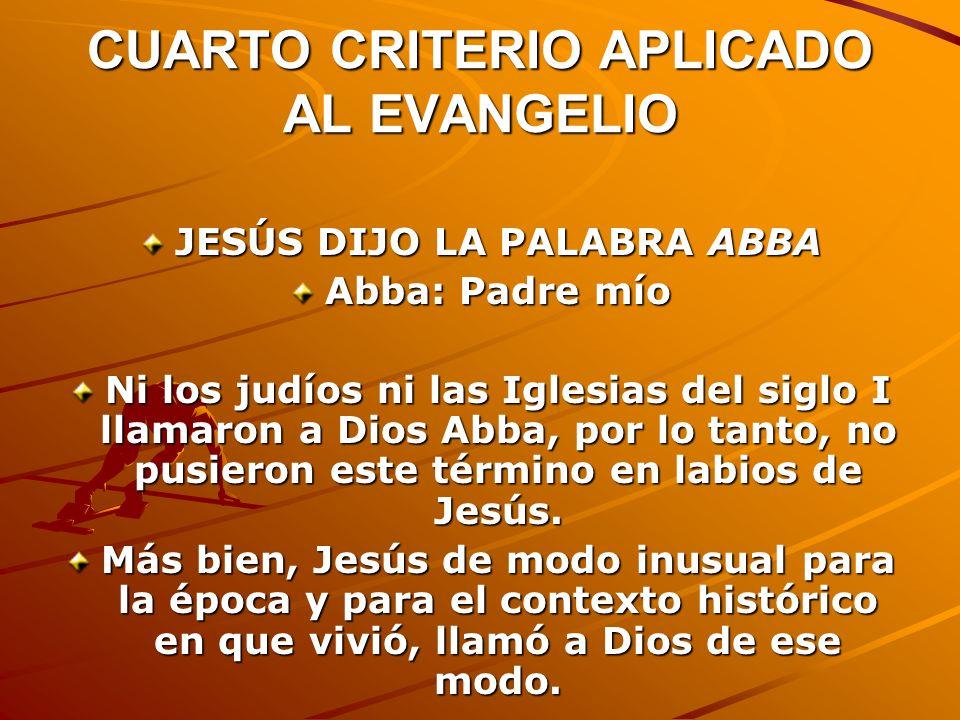 CUARTO CRITERIO APLICADO AL EVANGELIO