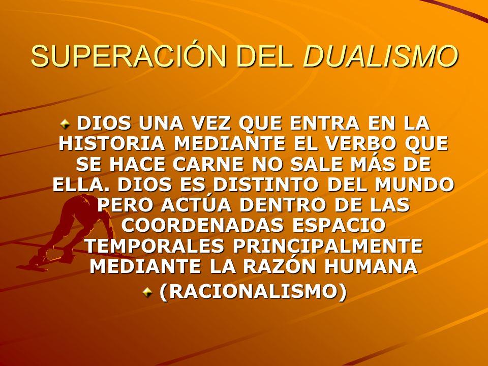 SUPERACIÓN DEL DUALISMO